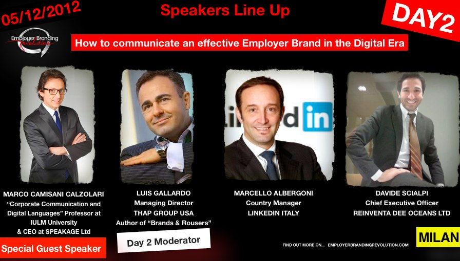 How to communicate an effective employer brand in the digital era - Day 2 - Employer Branding Revolution LIVE TOUR! Milan, Italy with Linkedin with Marcello Albergoni, Luis Gallardo, Davide Scialpi, Marco Camisani Calzolari Professor.