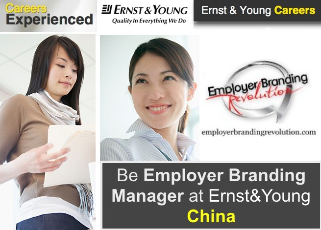 Employer Branding Job Opportunity Employer Branding Manager Ernst & Young China
